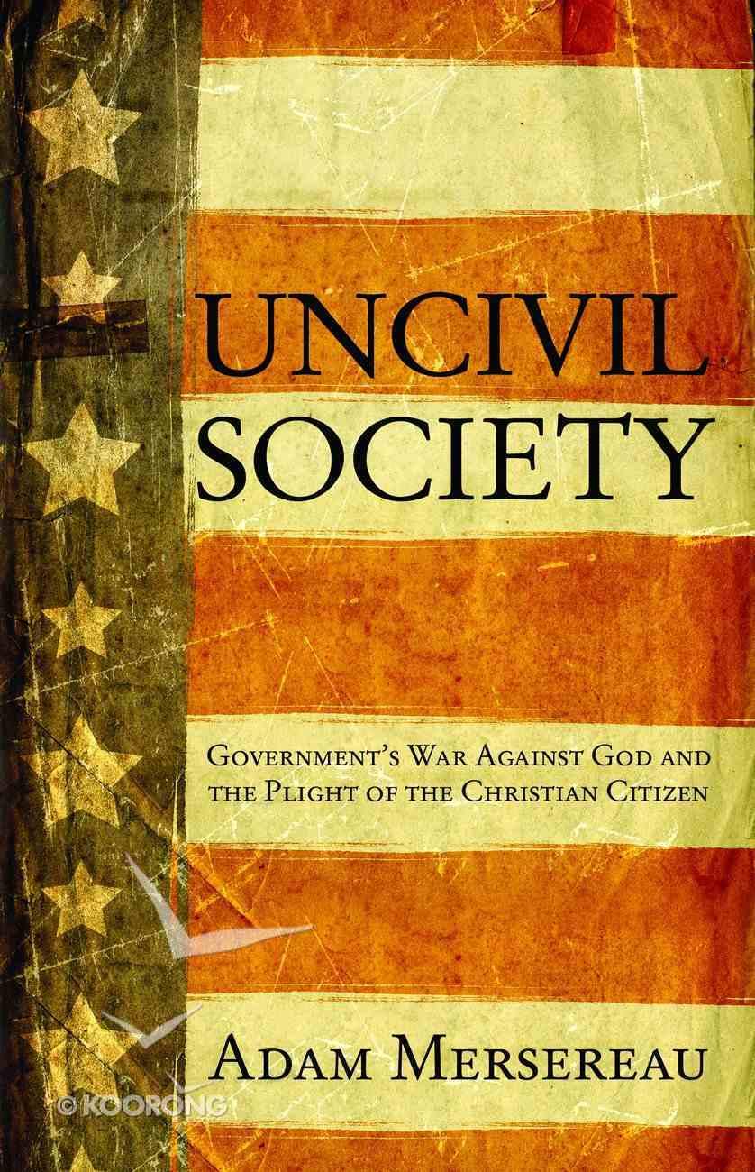 Uncivil Society eBook