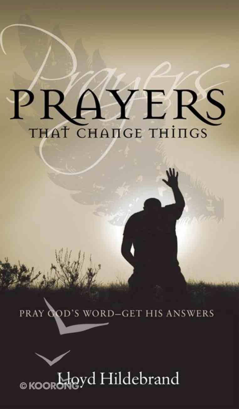 Prayers That Change Things eBook