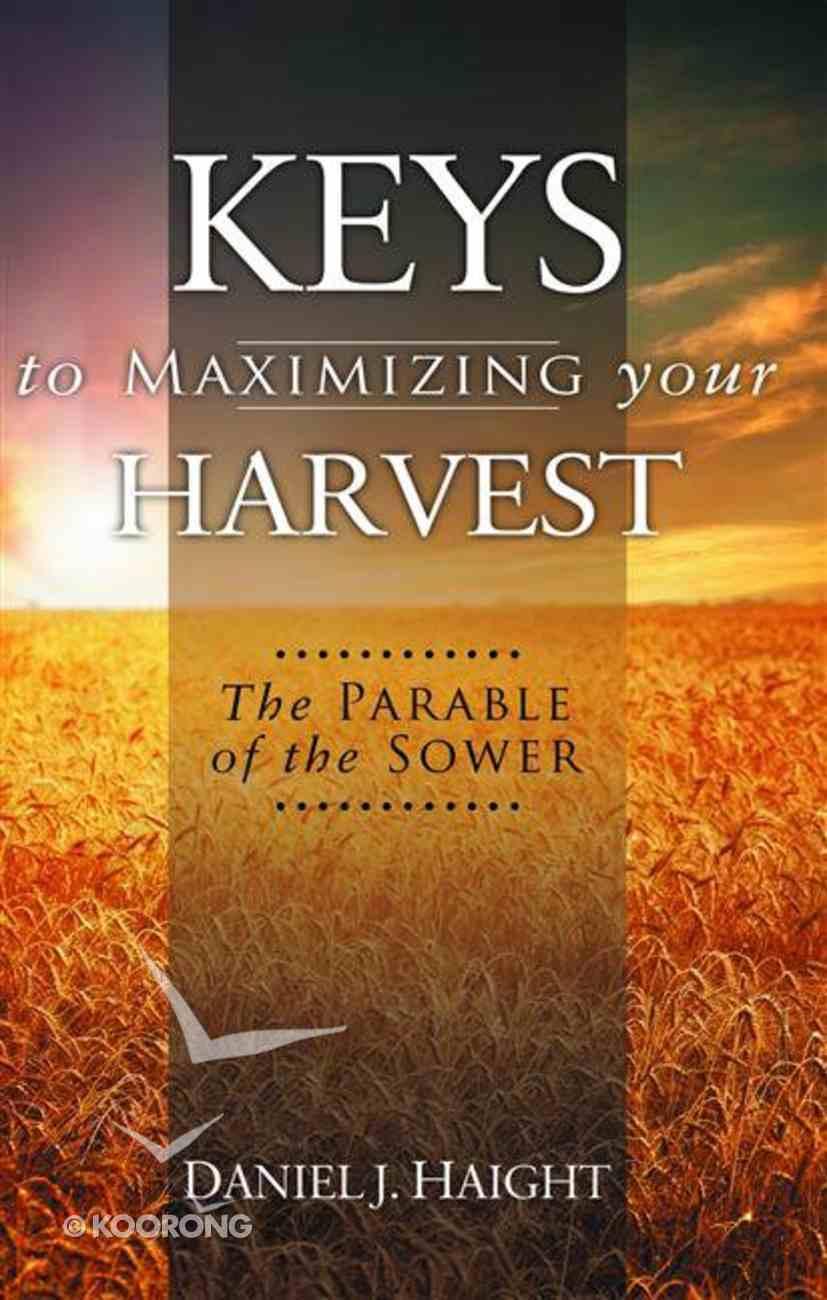 Keys to Maximizing Your Harvest eBook