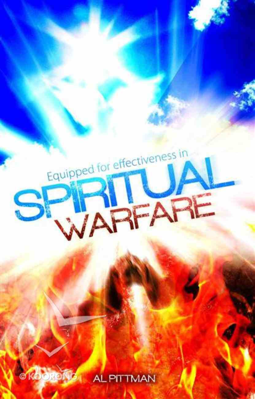 Equipped For Effectiveness in Spiritual Warfare eBook