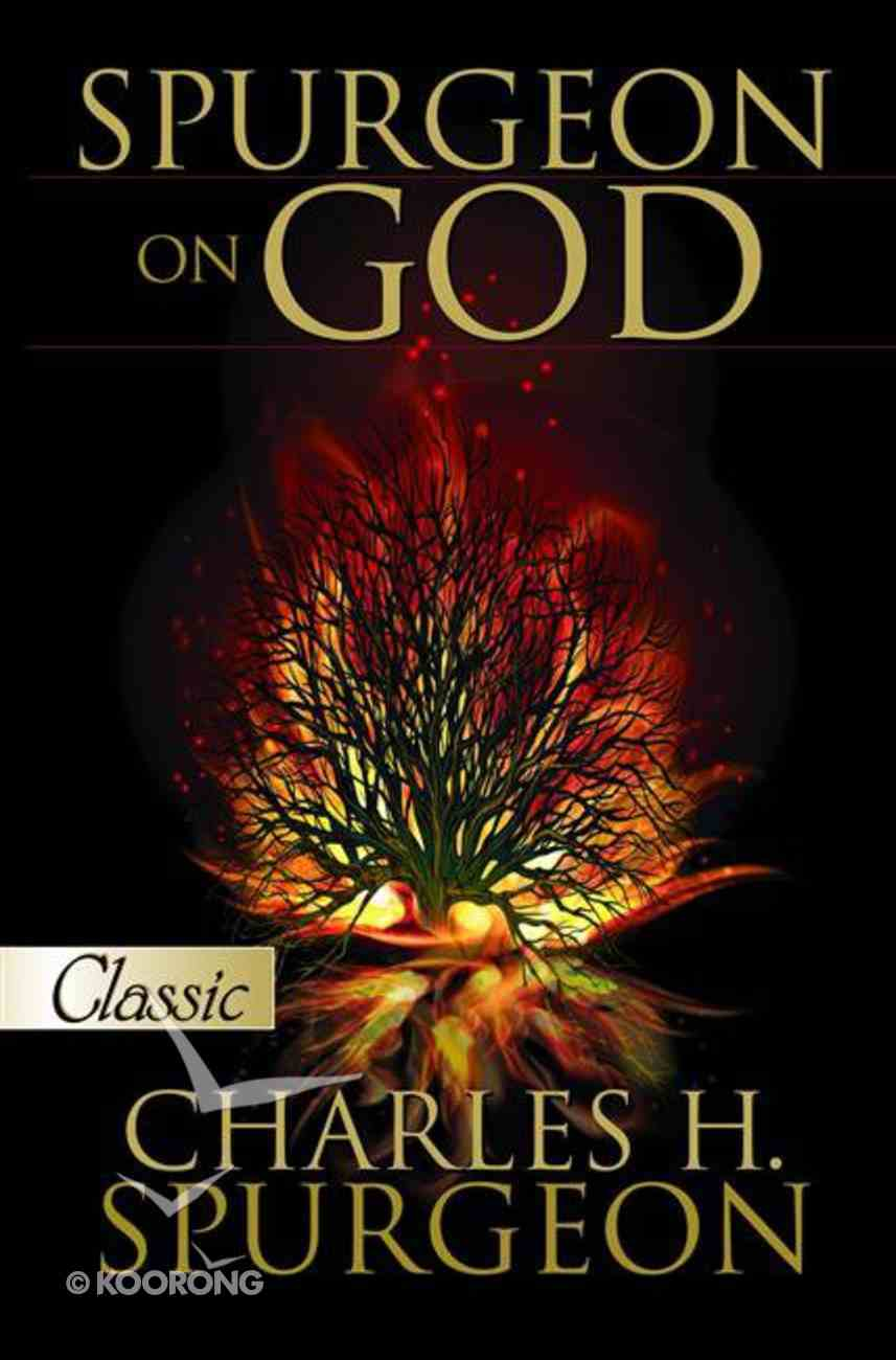 Spurgeon on God (Pure Gold Classics Series) eBook