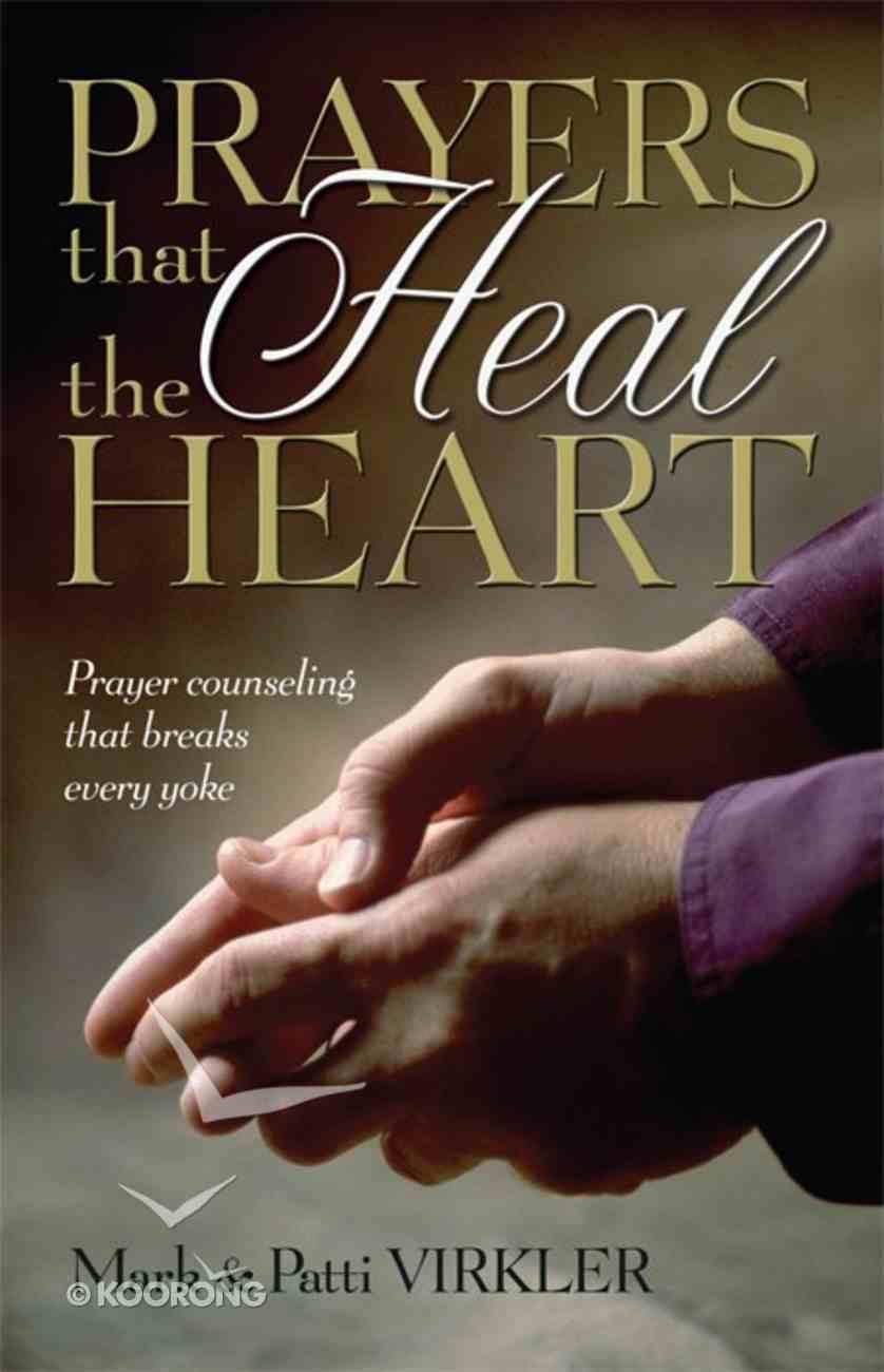 Prayers That Heal the Heart eBook