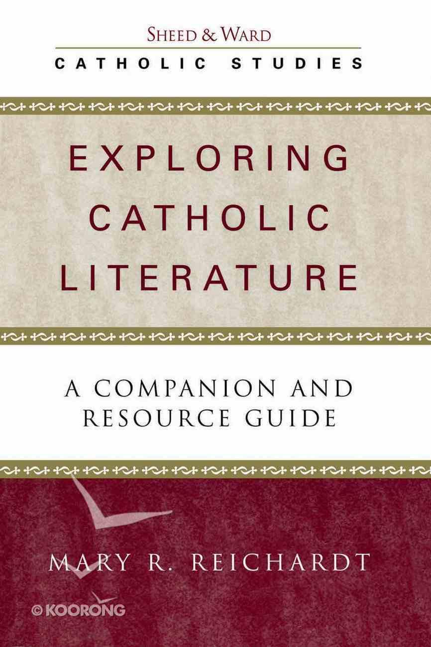Exploring Catholic Literature (Catholic Studies Series) eBook