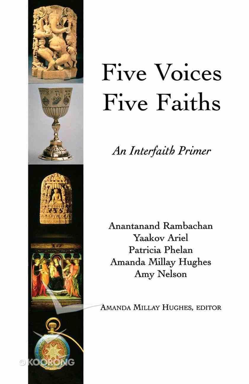 Five Voices Five Faiths eBook