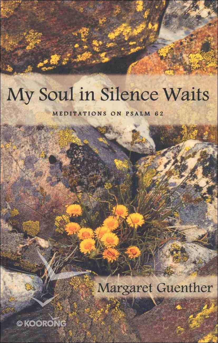 My Soul in Silence Waits eBook