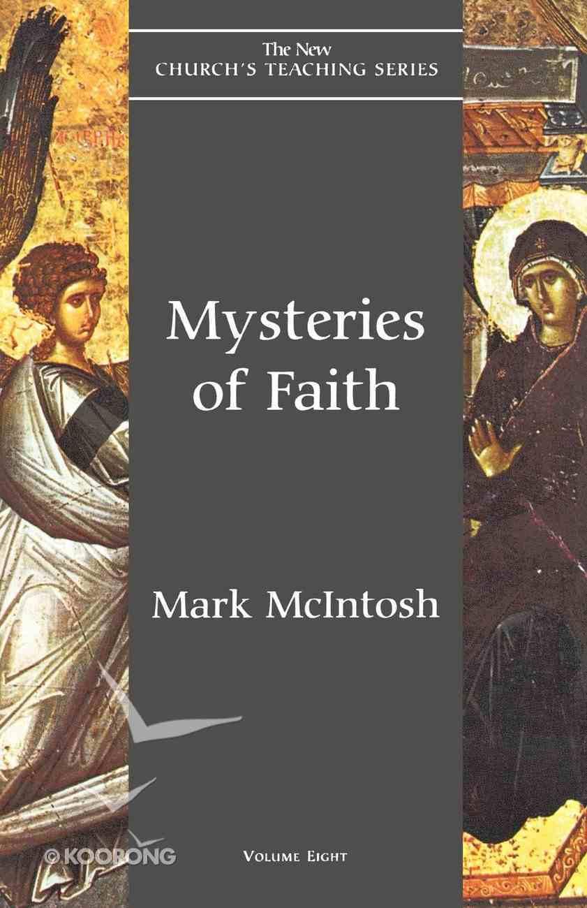 Mysteries of Faith: New Church's Teaching Series Volume 8 eBook