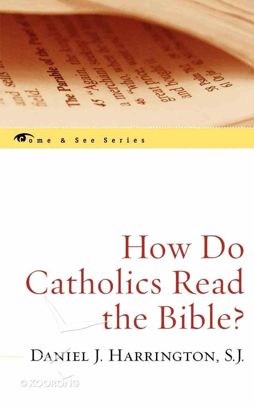 How Do Catholics Read the Bible? eBook
