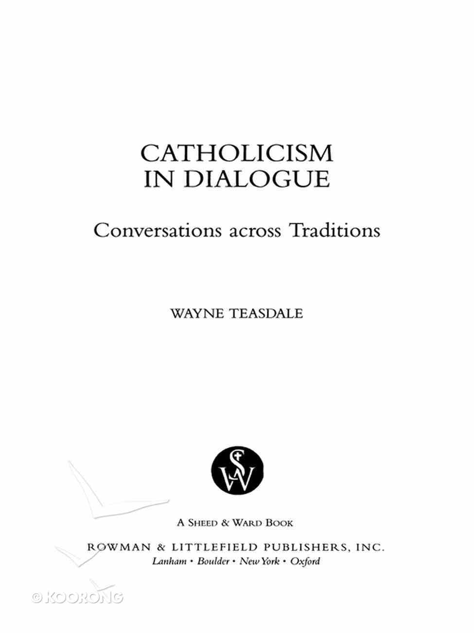 Catholicism in Dialogue (Catholic Studies Series) eBook