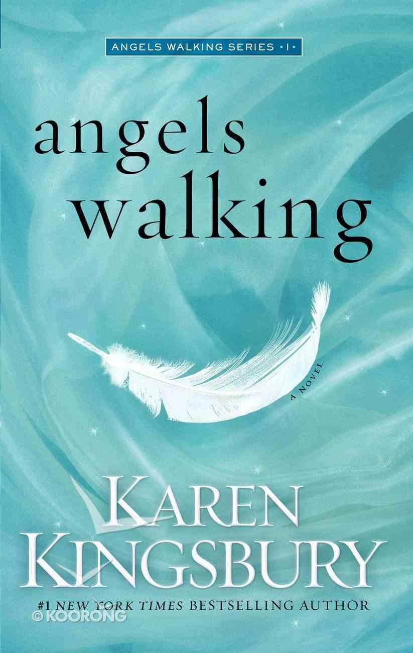 Angels Walking (#01 in Angels Walking Series) eBook