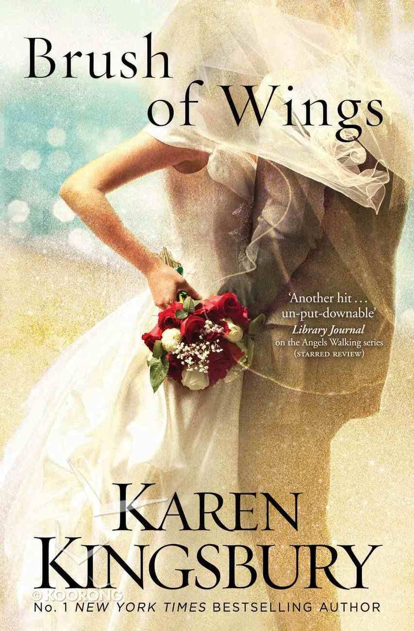 Brush of Wings (Angels Walking Series) eBook