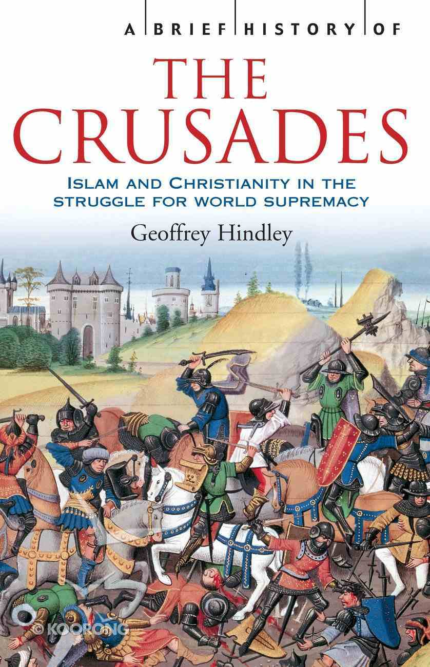 A Brief History of the Crusades eBook