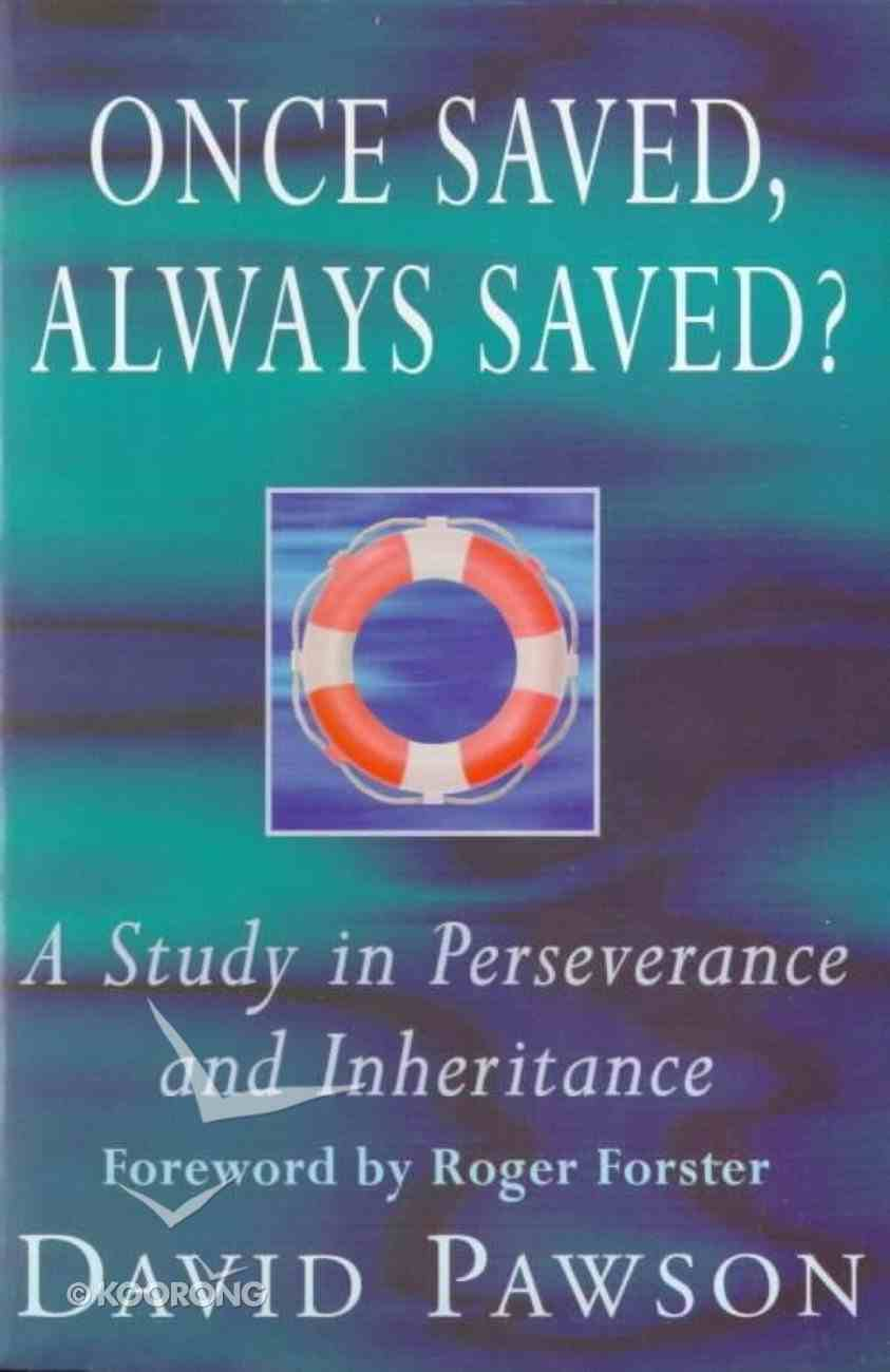 Once Saved, Always Saved? eBook