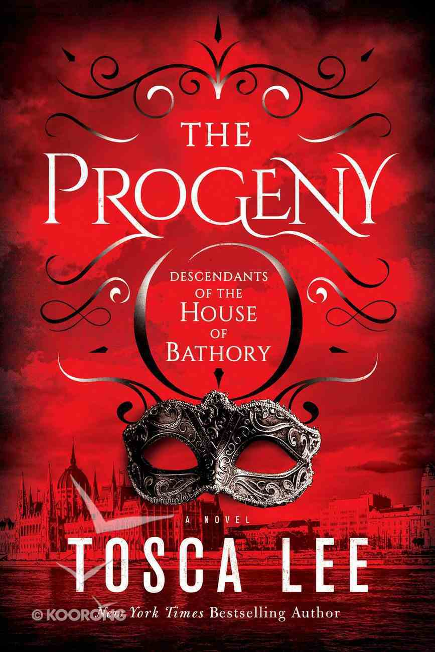 The Progeny (#01 in Descendants Of The House Of Bathory Series) eBook