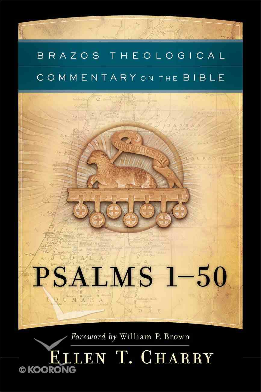Psalms 1-50 (Brazos Theological Commentary On The Bible Series) eBook