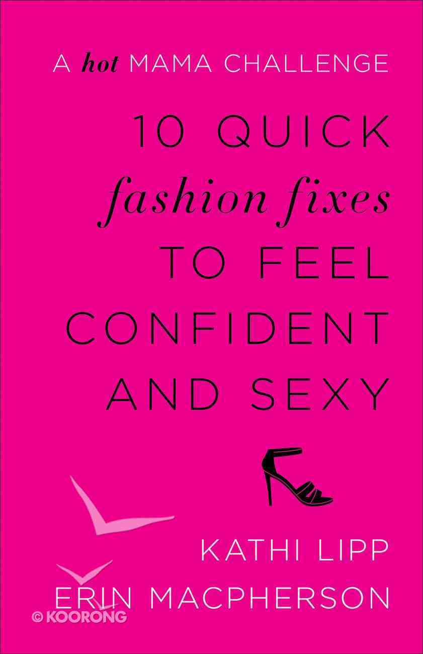 10 Quick Fashion Fixes to Feel Confident and Sexy eBook