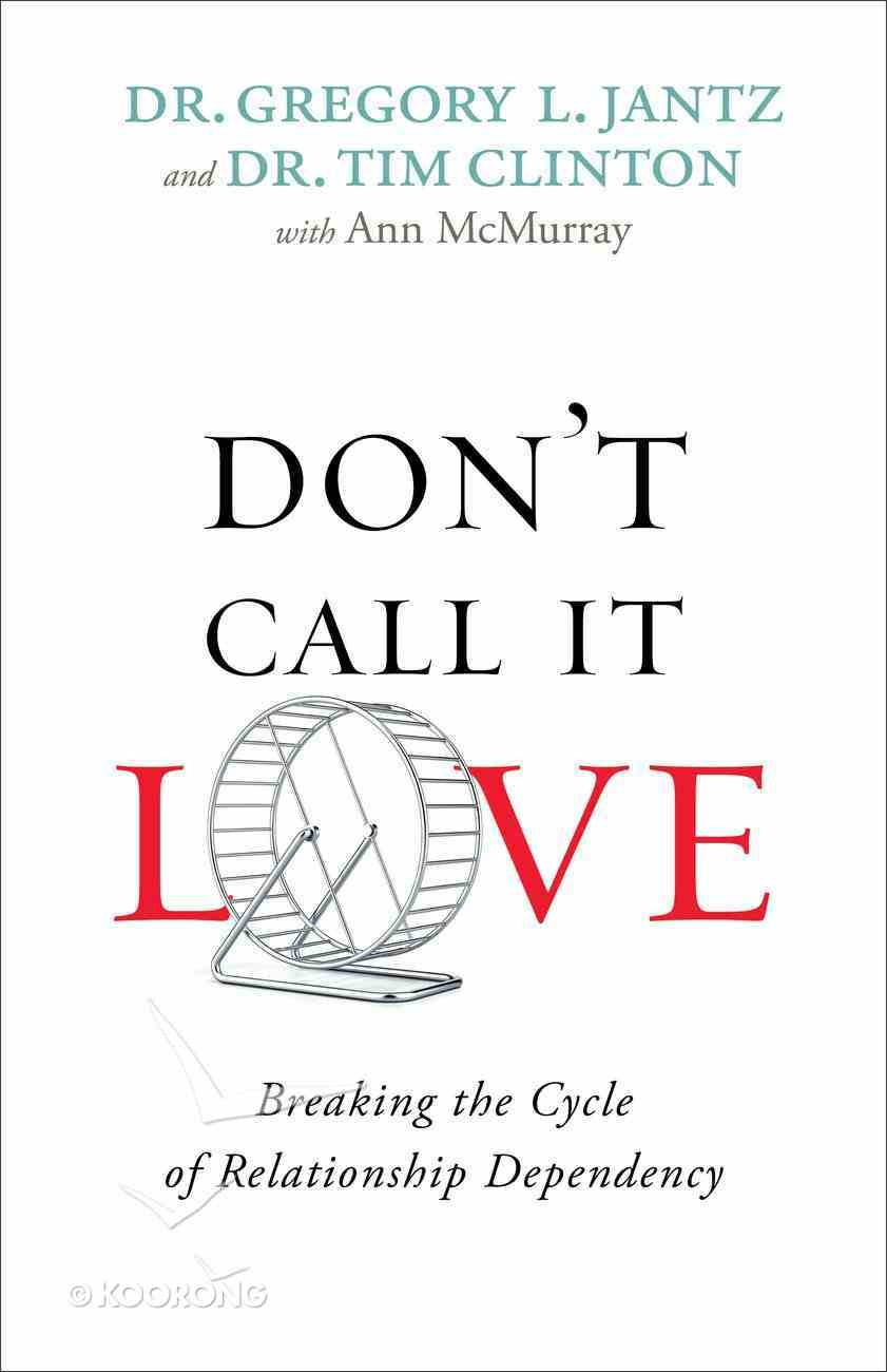 Don't Call It Love eBook