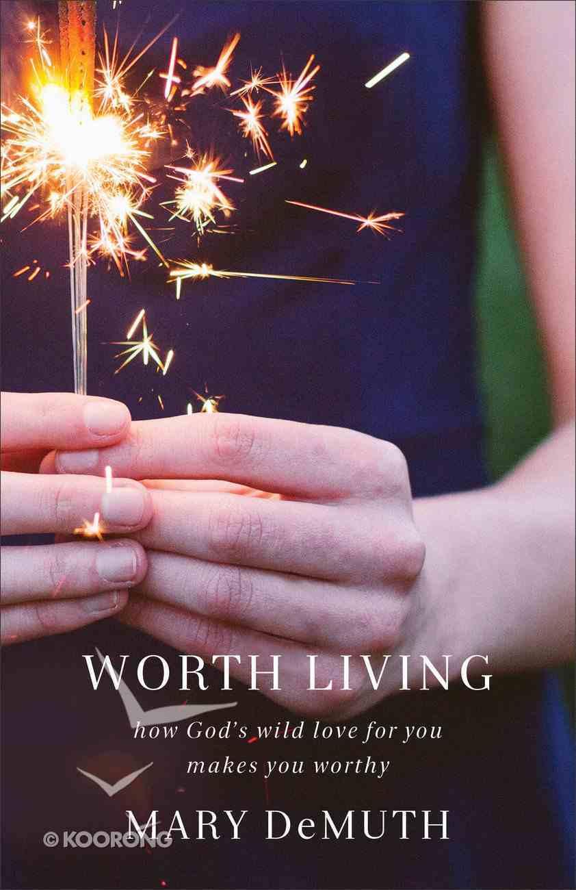 Worth Living eBook