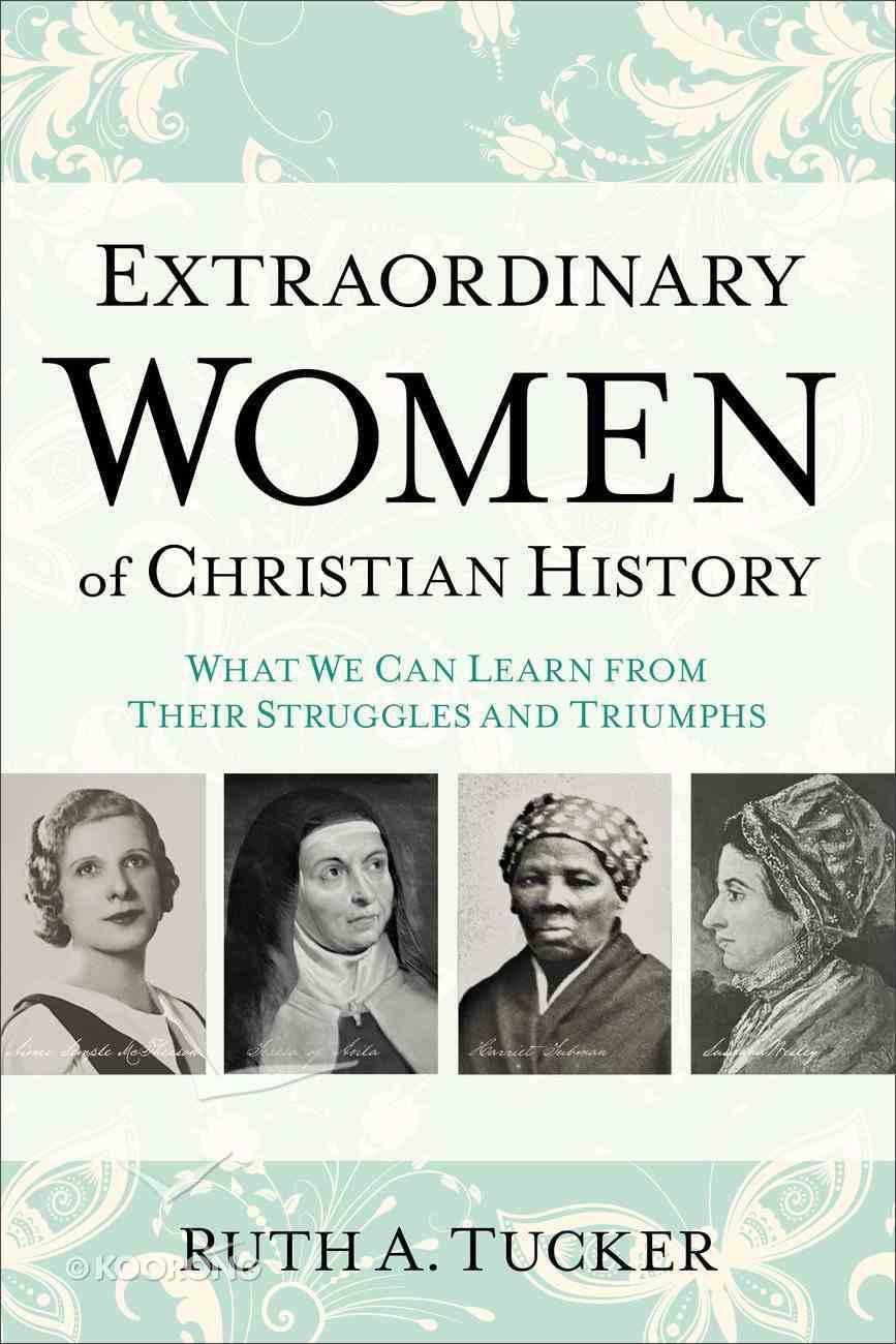 Extraordinary Women of Christian History eBook