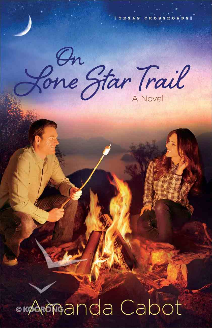 On Lone Star Trail (#03 in Texas Crossroads Series) eBook