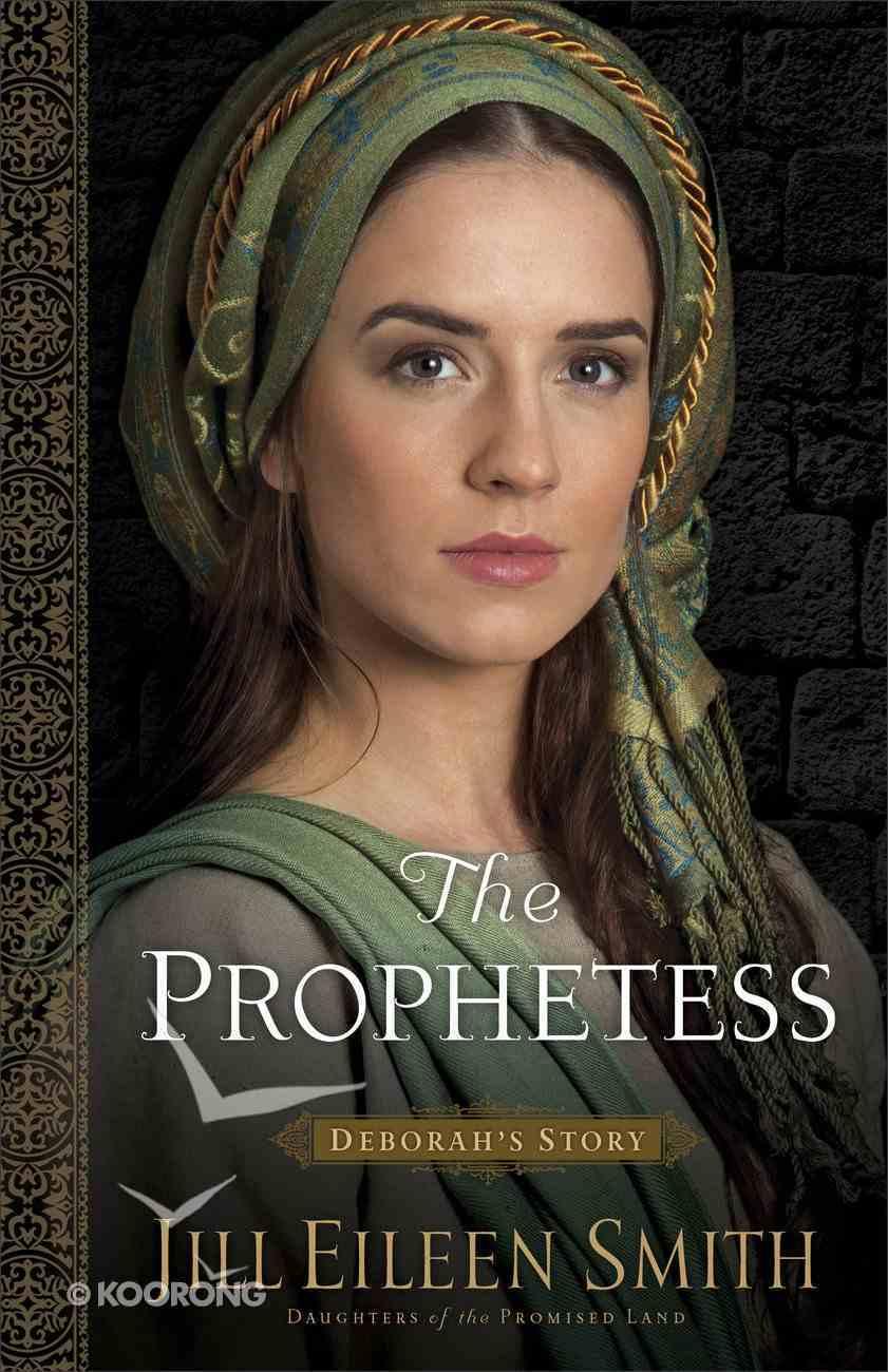 The Prophetess - Deborah's Story (#02 in Daughters Of The Promised Land Series) eBook