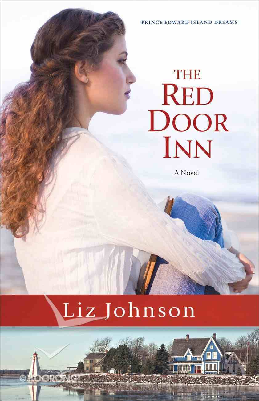 The Red Door Inn (#01 in Prince Edward Island Dreams Series) eBook