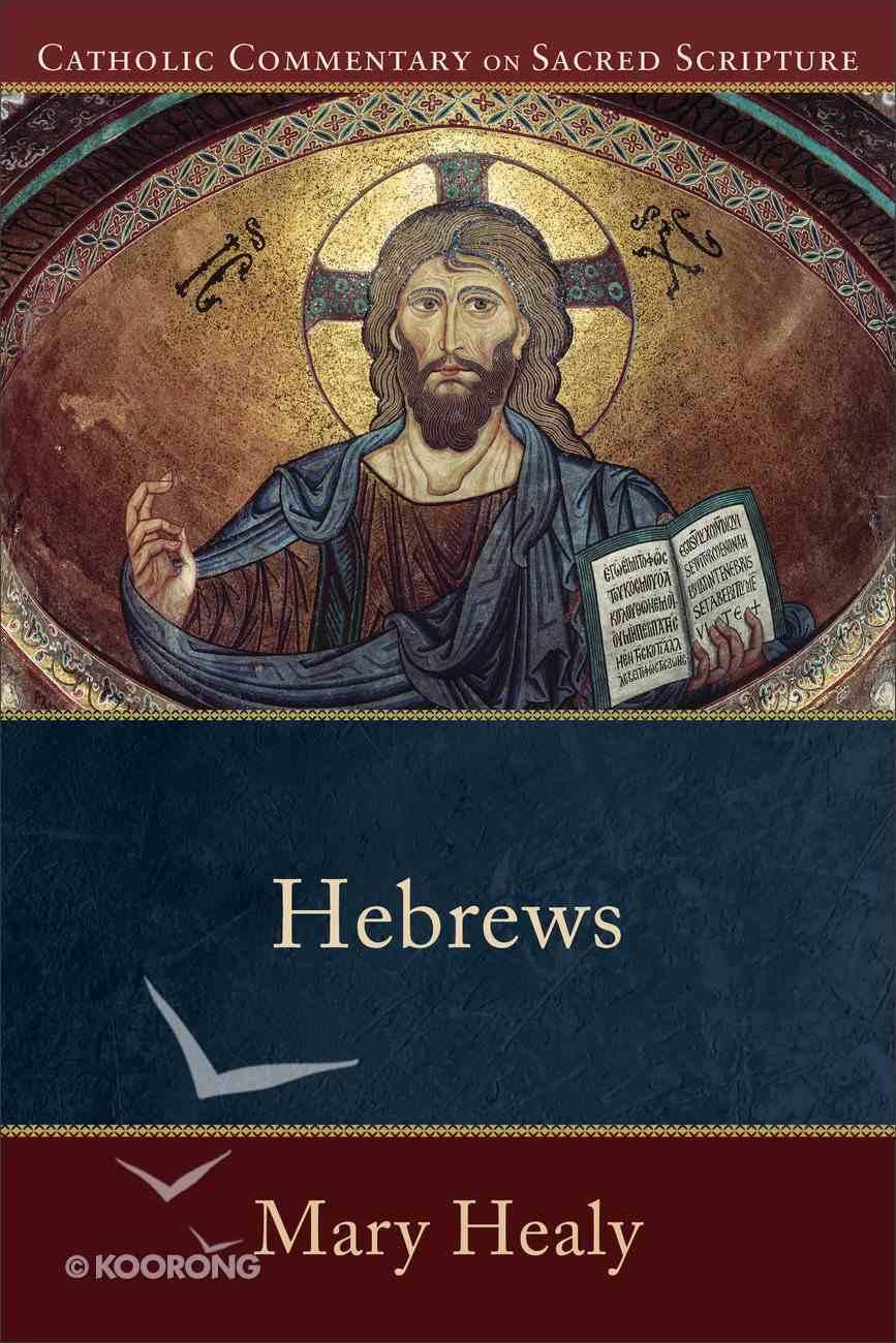 Hebrews (Catholic Commentary On Sacred Scripture Series) eBook