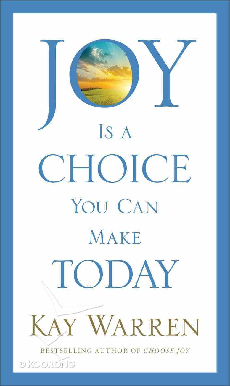 Joy is a Choice You Can Make Today eBook