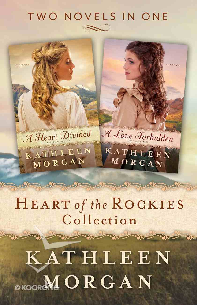 Heart of the Rockies Collection (2in1) (Heart Of The Rockies Series) eBook