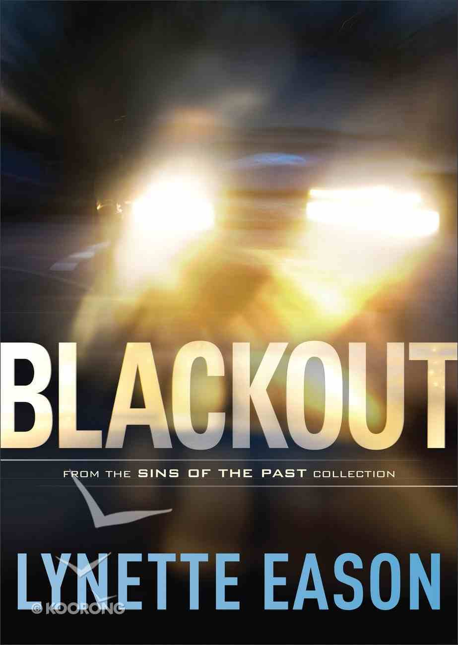 Blackout (Sins Of The Past Collection) eBook