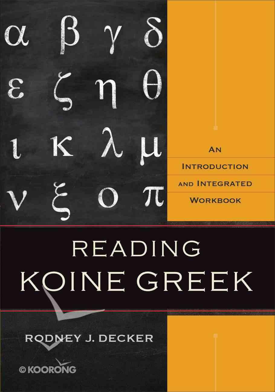 Reading Koine Greek eBook