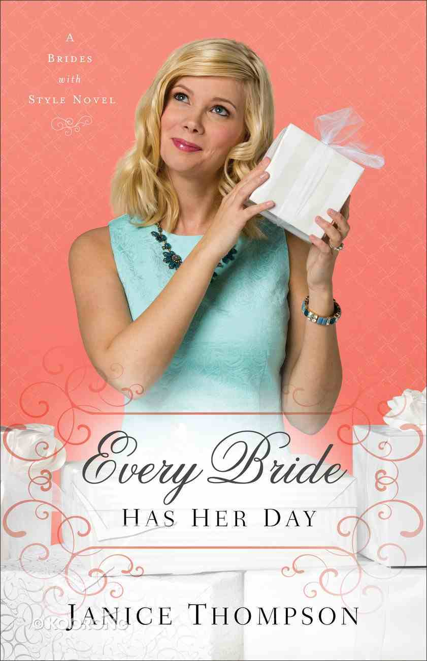 Every Bride Has Her Day (#03 in Brides With Style Series) eBook