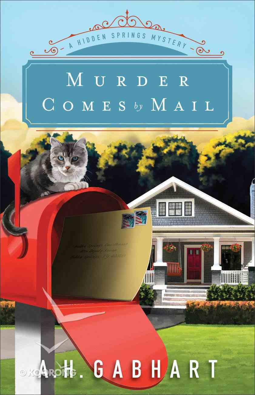 Murder Comes By Mail (#02 in Hidden Springs Mysteries Series) eBook