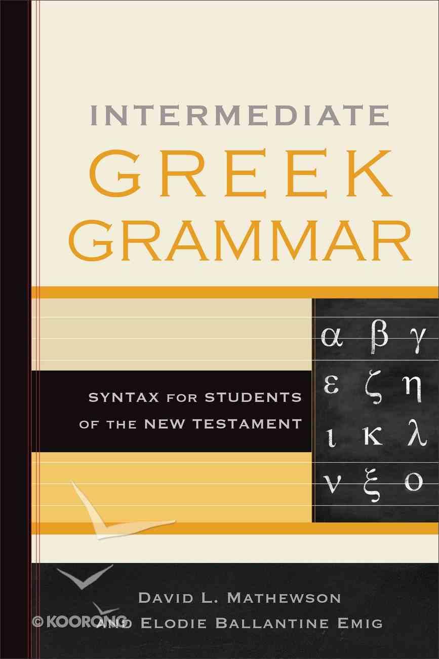 Intermediate Greek Grammar eBook