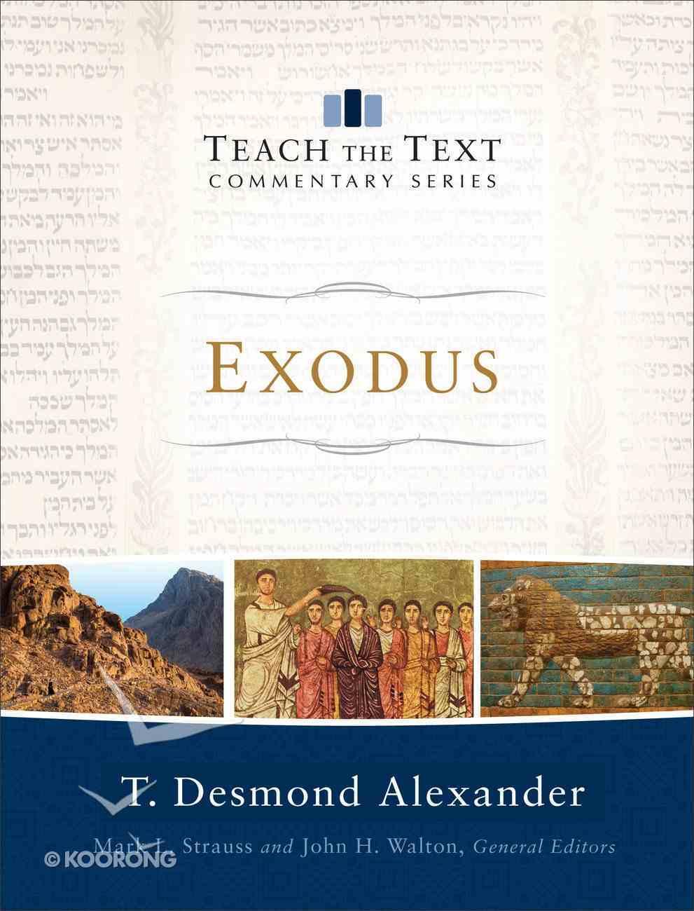 Exodus (Teach The Text Commentary Series) eBook