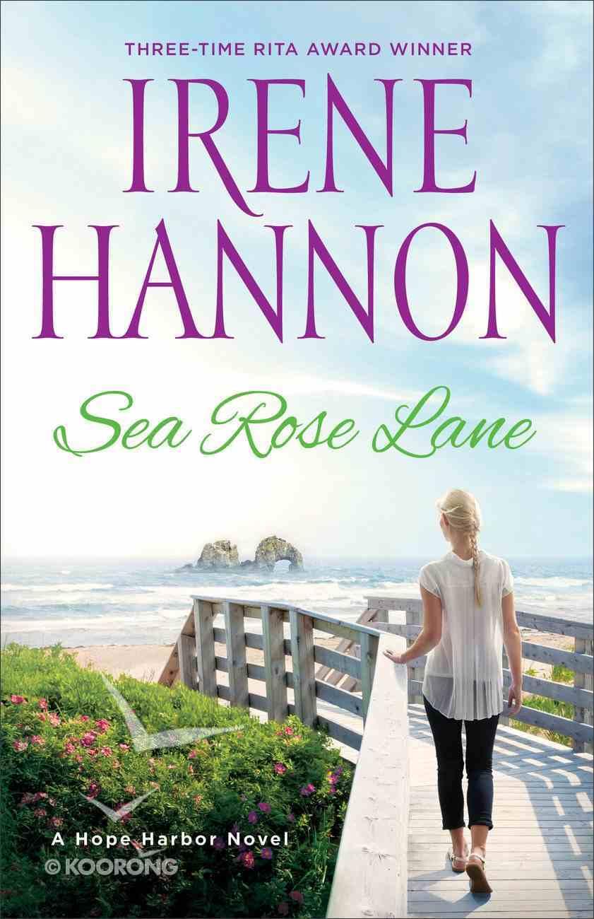 Sea Rose Lane (Hope Harbor Series) eBook