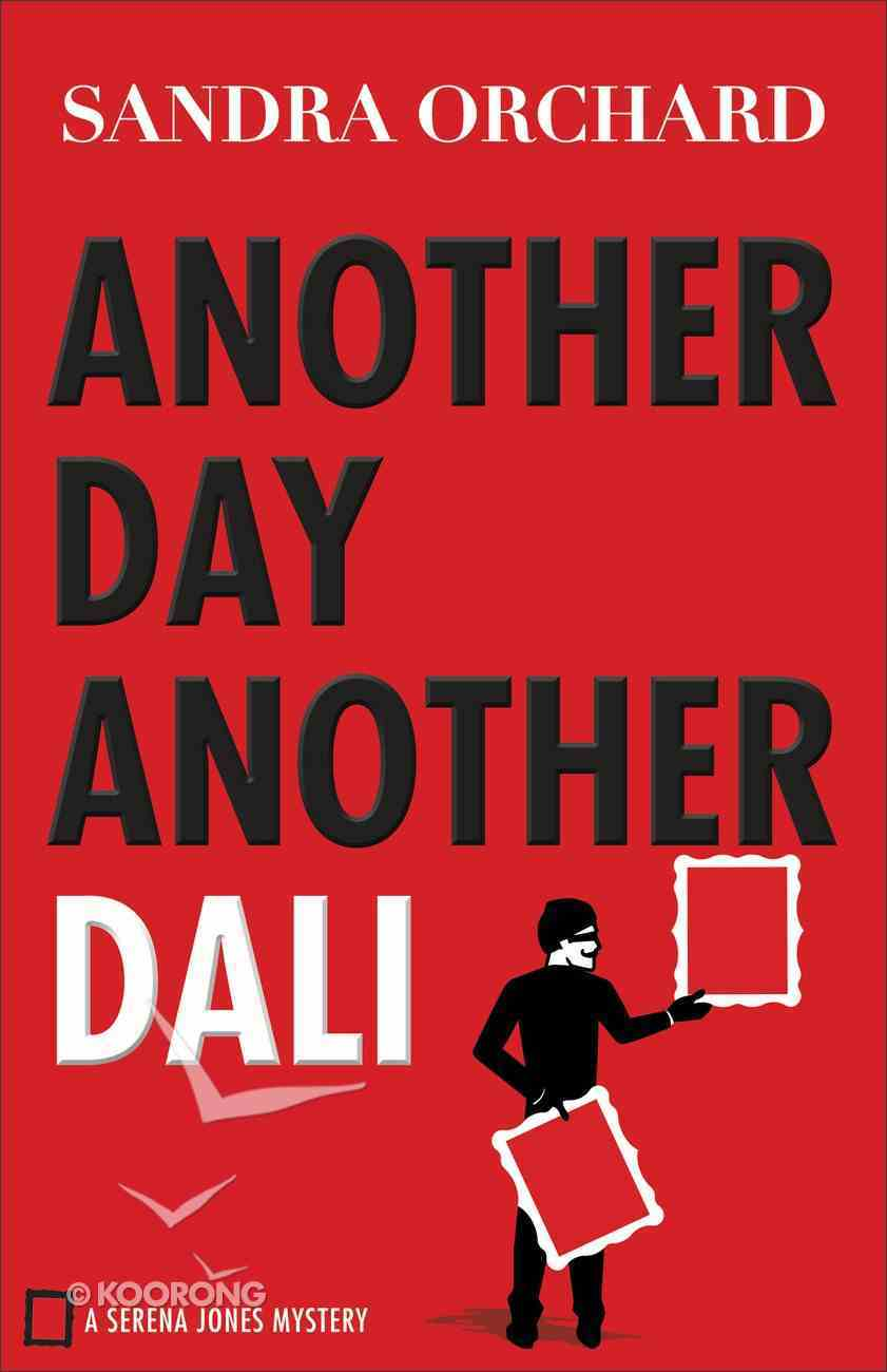 Another Day, Another Dali (#02 in Serena Jones Mystery Series) eBook