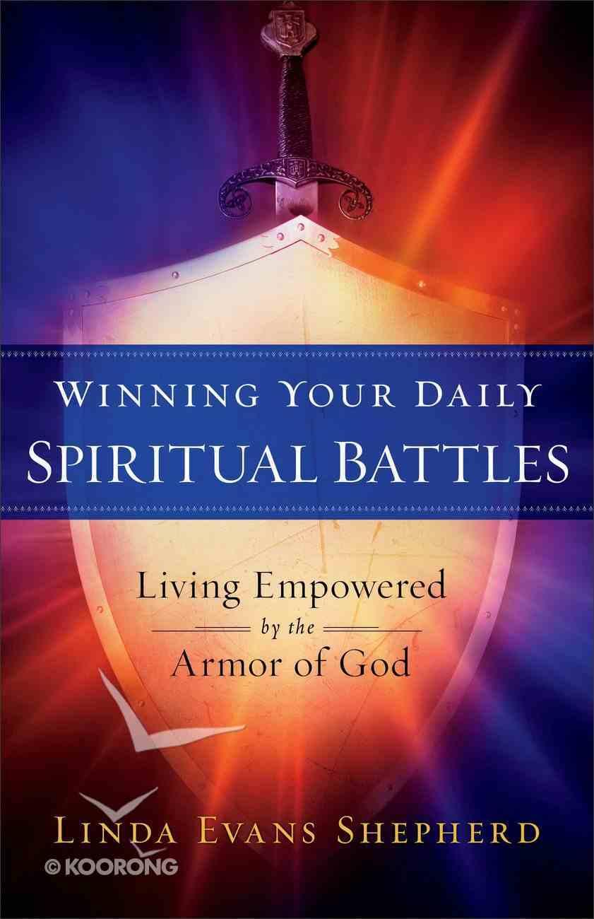 Winning Your Daily Spiritual Battles eBook