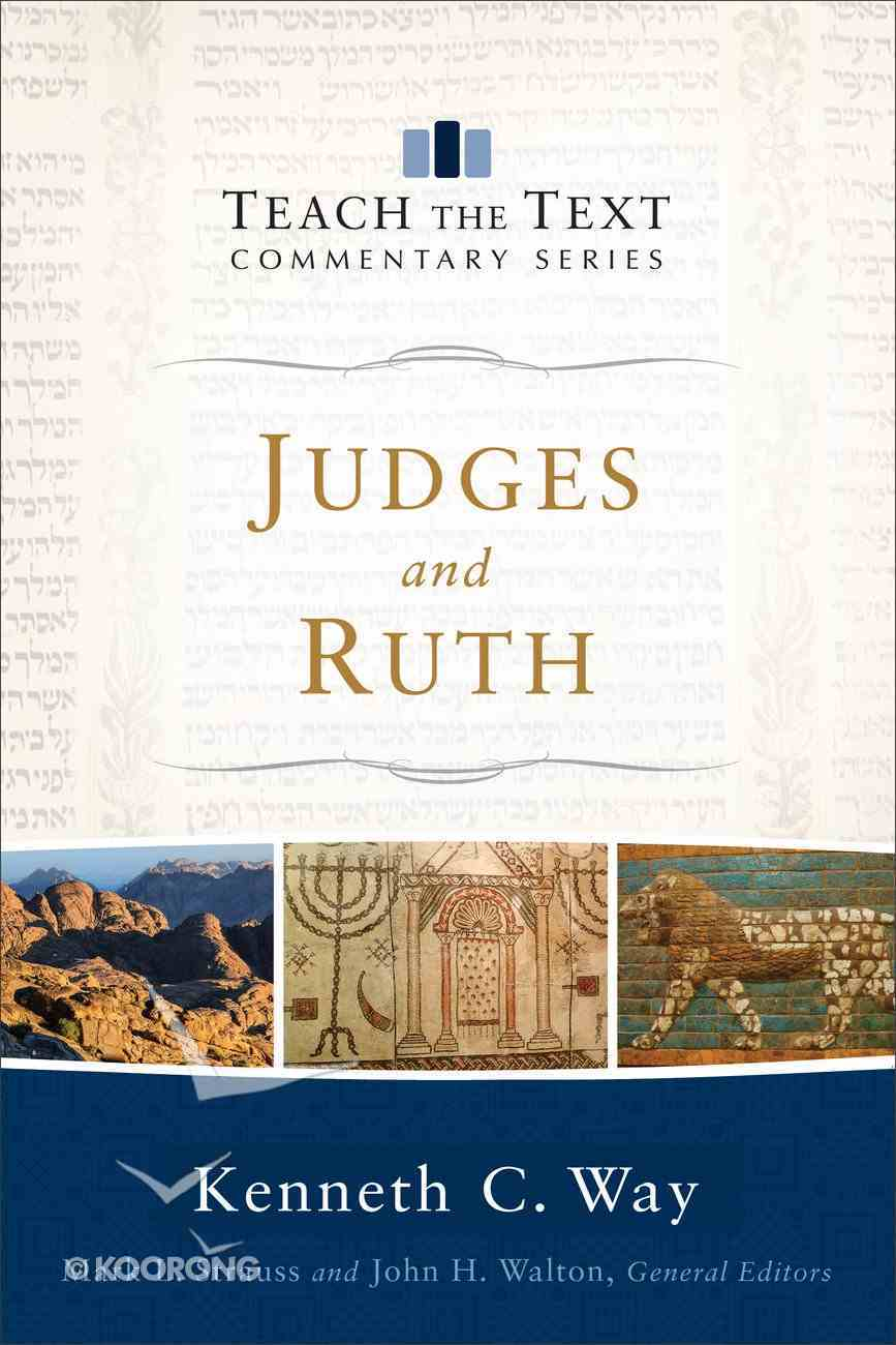 Judges and Ruth (Teach The Text Commentary Series) eBook