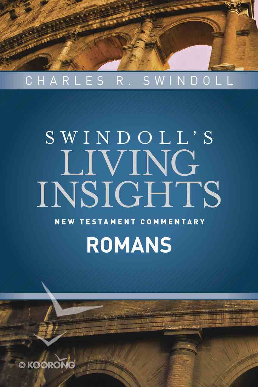 Insights on Romans (Swindoll's Living Insights New Testament Commentary Series) eBook