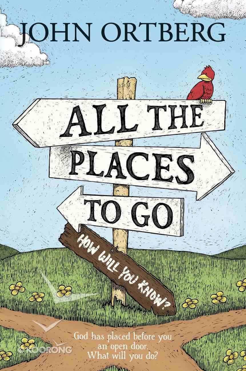 All the Places to Go . . . How Will You Know? eBook