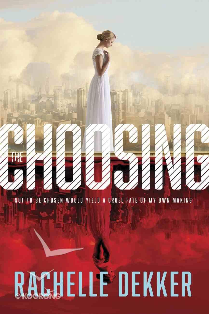 The Choosing (#01 in A Seer Novel Series) eBook
