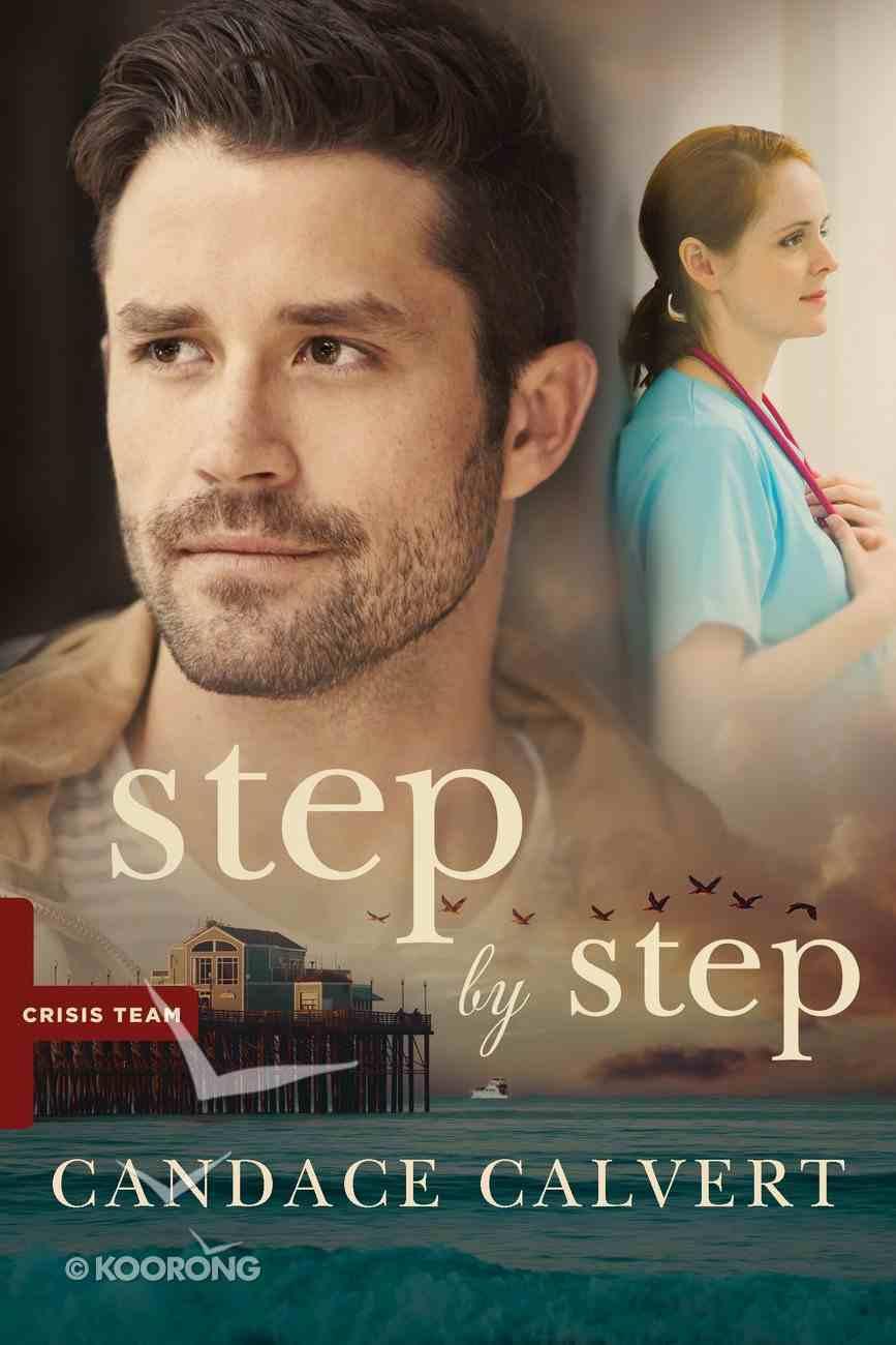 Step By Step (#02 in Crisis Team Series) eBook