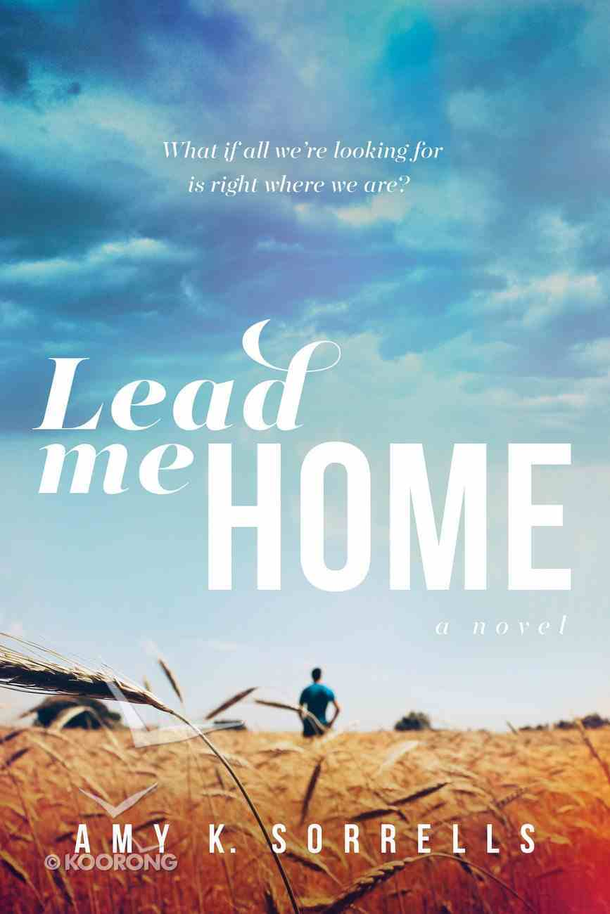 Lead Me Home eBook