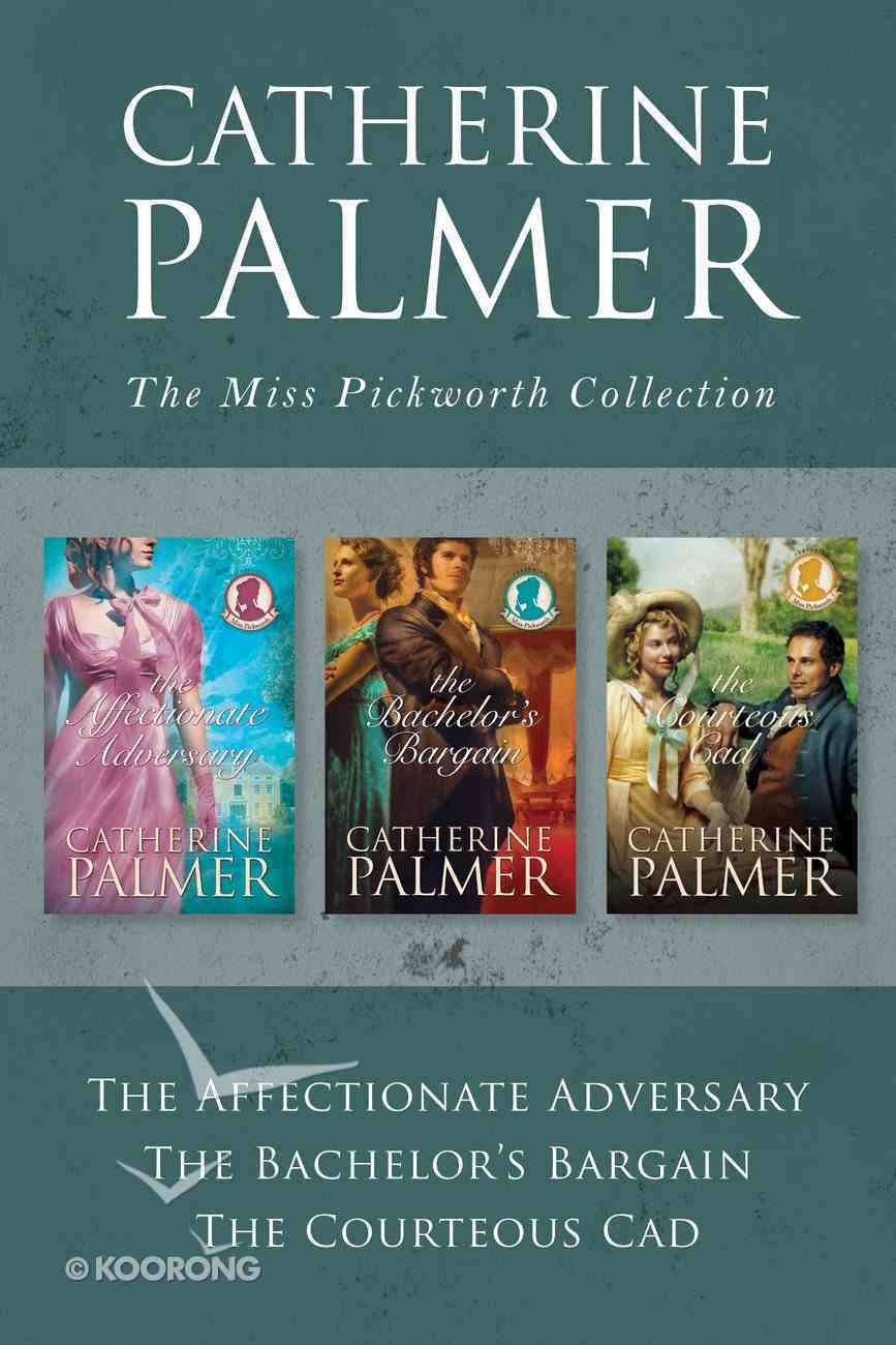 The Miss Pickworth Collection (Miss Pickworth Series) eBook