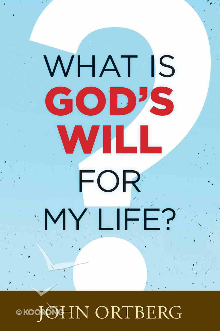 What is God's Will For My Life? eBook