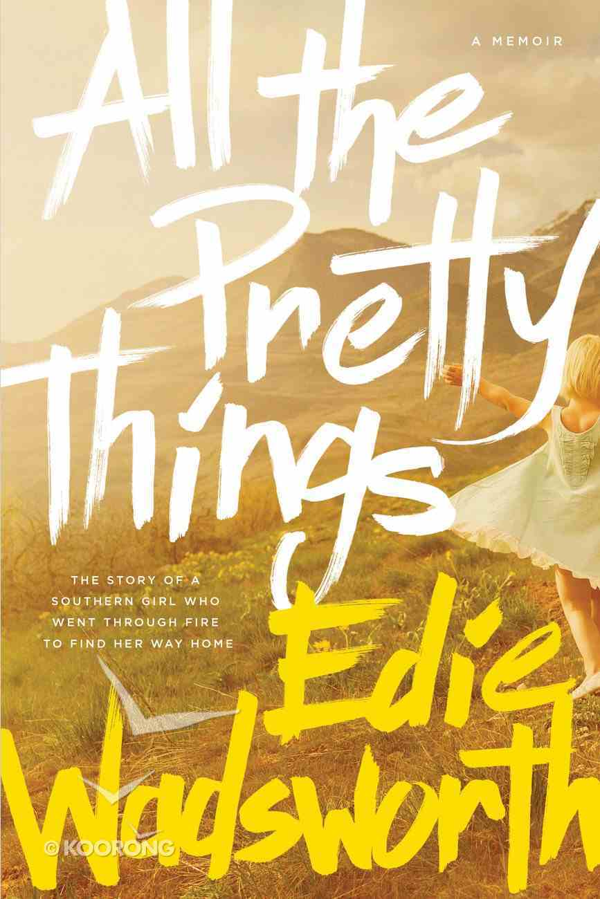 All the Pretty Things eBook