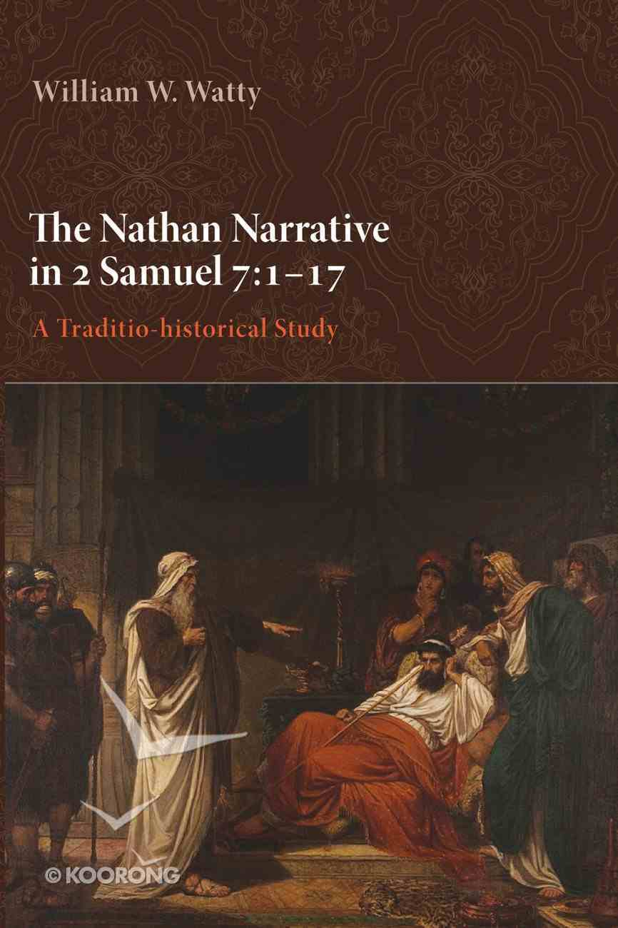 Nathan Narrative in 2 Samuel 7: The 1-17 eBook