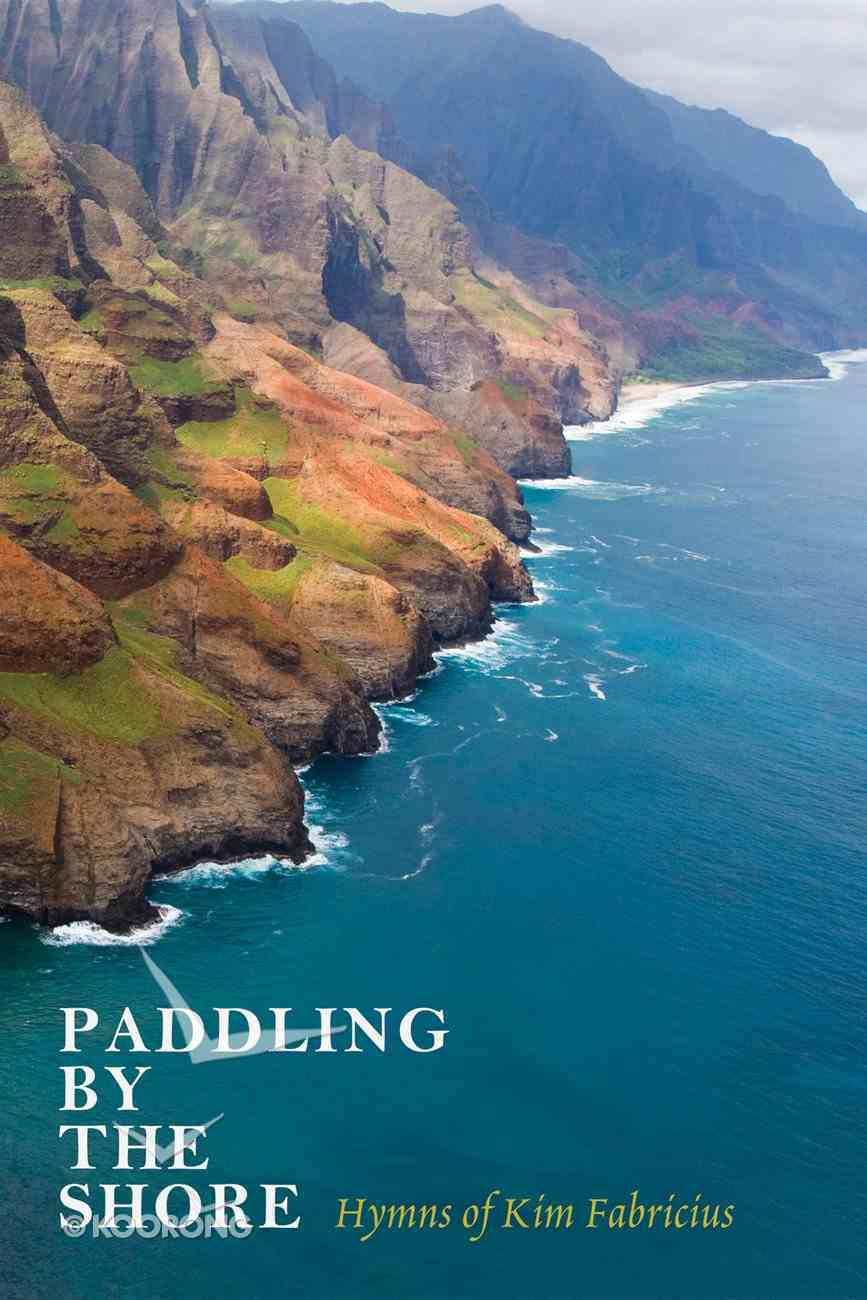 Paddling By the Shore eBook