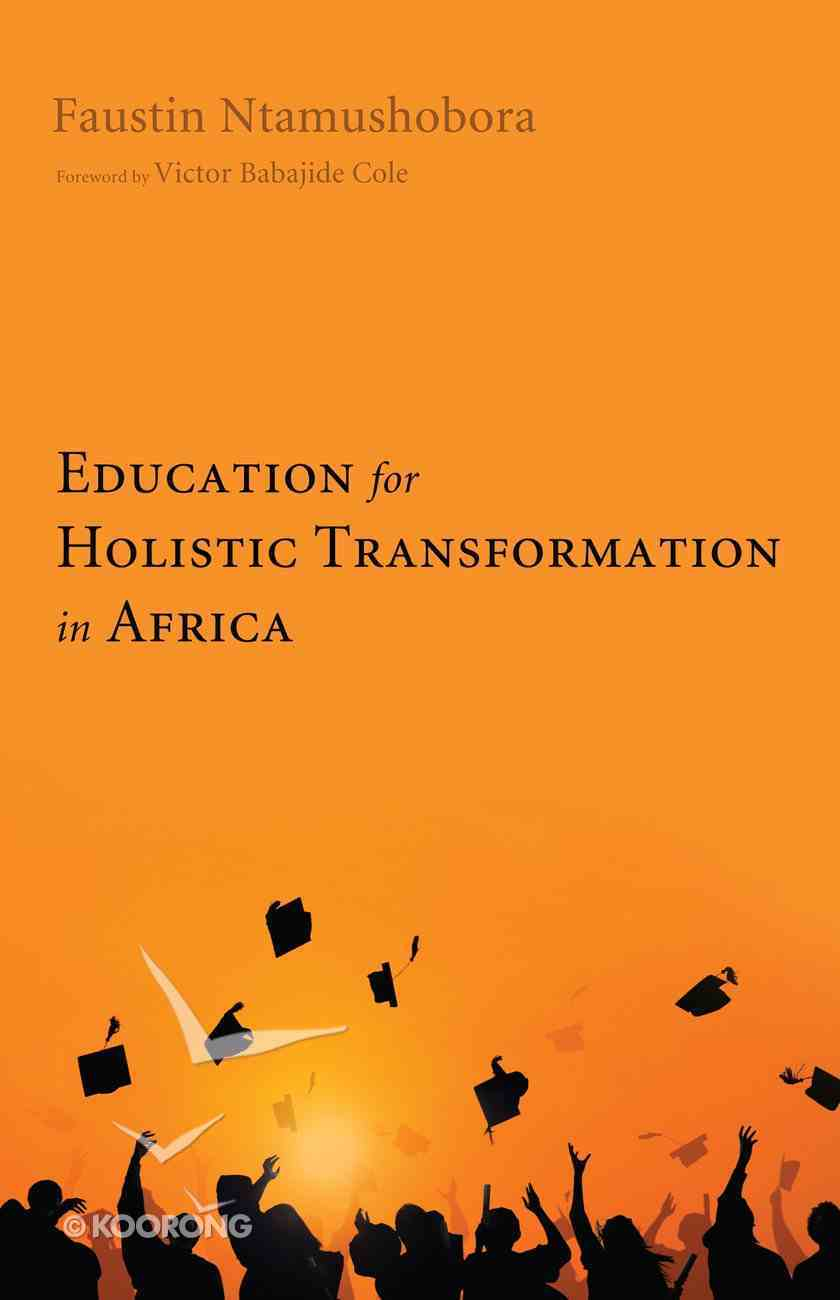 Education For Holistic Transformation in Africa eBook