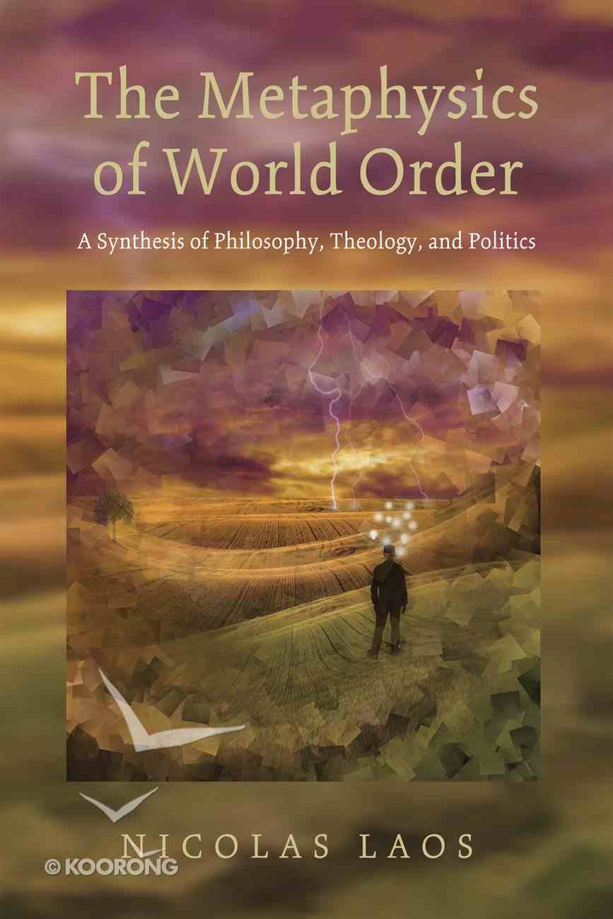 The Metaphysics of World Order eBook